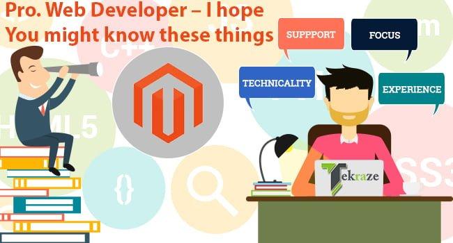 Guruji - Pro. Web Developer - I hope You might know these things