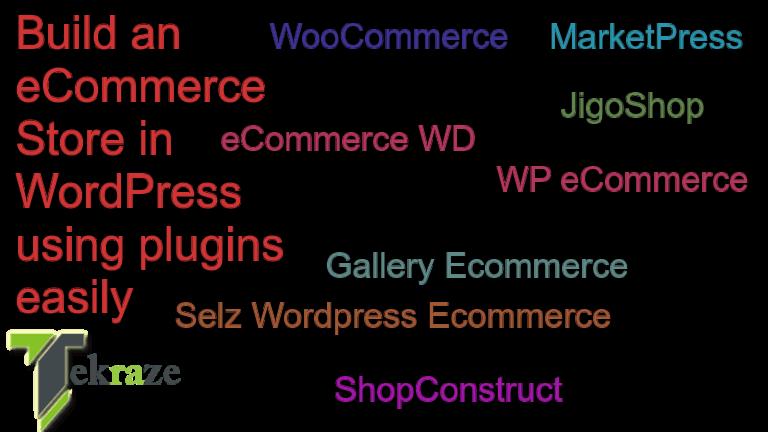 eCommerce in Wordpress using plugins Tekraze