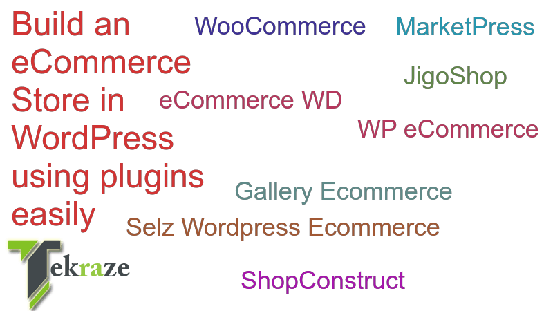 eCommerce in Wordpress using plugins Tekraze