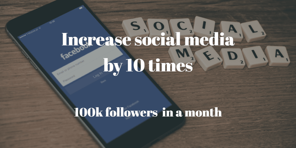 How to increase social media followers fast 2018.
