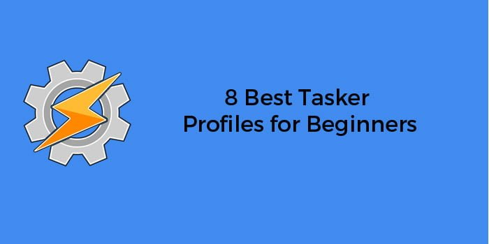 8 Best Tasker Profiles for Beginners