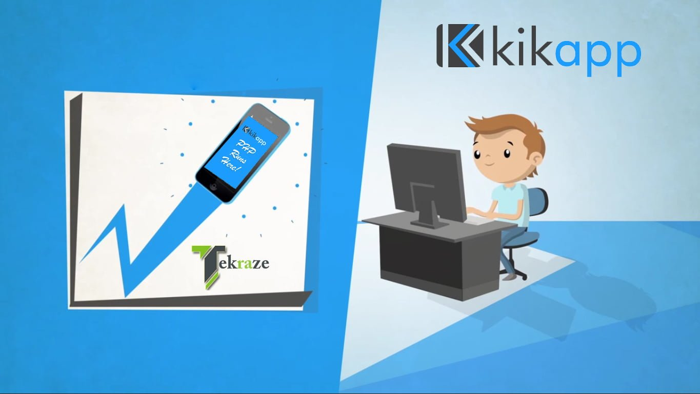 Develop Mobile Apps with PHP & Have Some Kik in Life