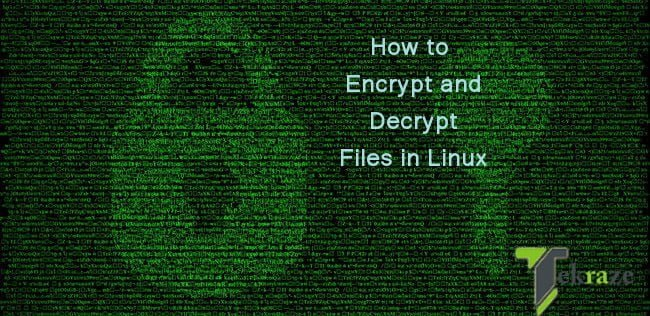 How to Encrypt Decrypt Files in Linux Tekraze