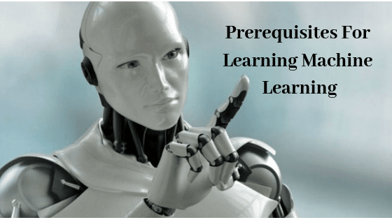What are Prerequisites for Learning Machine Learning?