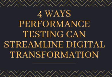 4 Ways Performance Testing Can Streamline Digital Transformation tekraze