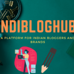 Indibloghub A Platform For Indian Bloggers And Brands