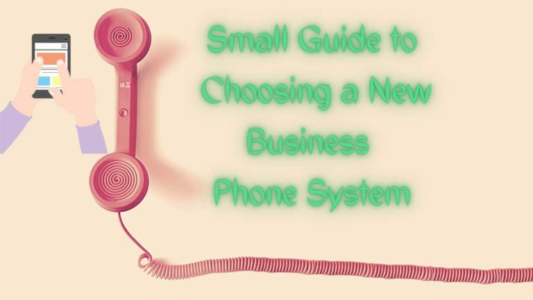 Small Guide to Choosing a New Business Phone System Banner