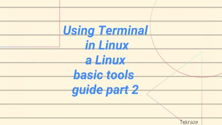 Using Terminal in Linux a Linux basic tools guide part 2 Banner