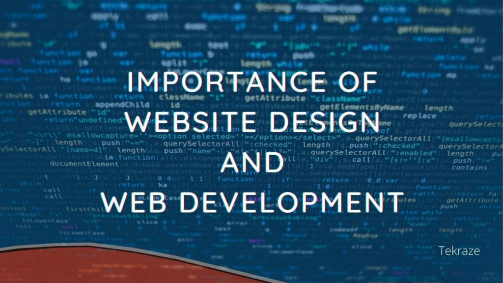The Importance of Website Design and Web Development Services for a Company Banner