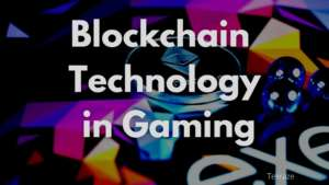 Blockchain Technology in Gaming Industry Banner